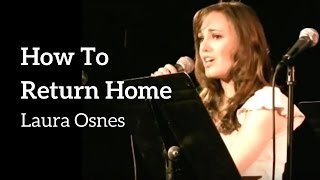 How To Return Home &#8211; Laura Osnes