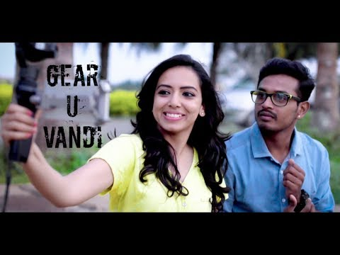 Must watch - Gear U Vandi - New Tamil Short Film 2018