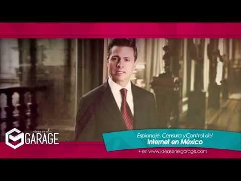 Espionaje, Censura y Control del Internet en México