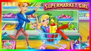 SuperMarket Girl | Go Shopping Supermarket | Games For Girls| Kids Game Zone