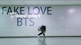 BTS(방탄소년단 )  'FAKE LOVE' [DANCE COVER]