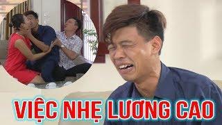 Phim hài 2018 - VIỆC NHẸ LƯƠNG CAO  - Phim hài mới nhất - Phim hài hay nhất 2018 - Trung ruồi 2018