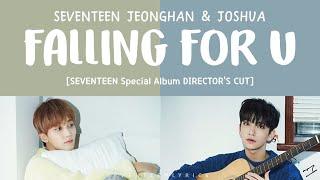 [LYRICS/??] SEVENTEEN (???) - FALLING FOR U [Special Album Director's Cut]