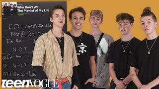 Why Don't We Create the Playlist to Their Lives   Teen Vogue