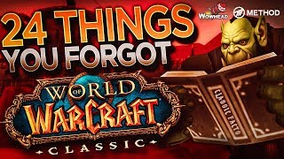 24 Things You Probably Forgot About WoW Vanilla / Classic