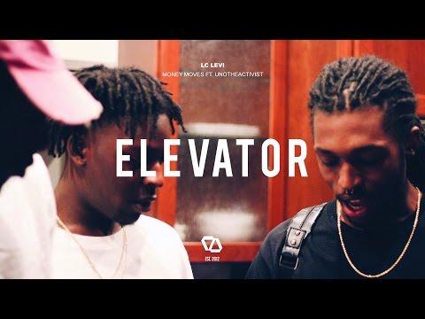 Lc Levi Money Moves Ft. UnoTheActivist rap music videos 2016