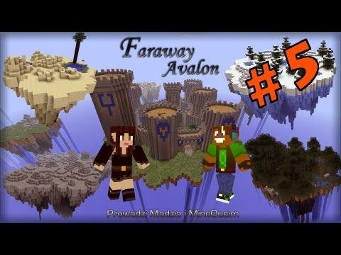 Faraway Avalon #05 | Istne PIEKŁO | MineQusim & Madzik89