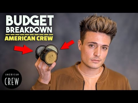 Is American Crew Any Good?   Budget Breakdown   Men's Hair Products   BluMaan 2018
