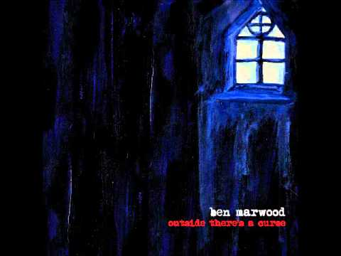 Ben Marwood - They Will Float Your Body Out To Sea.