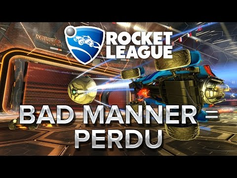 Rocket League : Bad manner = perdu