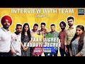 Who Got How Much Money For Doing Yaar Jigree Kasooti Degree? | Team Interview Part   1