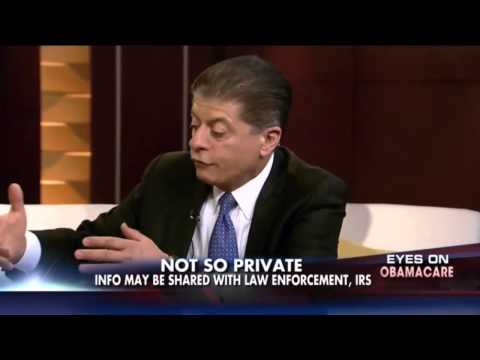 Obamacare : Judge Napolitano your Private Data will be shared with Law Enforcement (Oct 11, 2013)