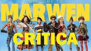Bienvenidos a Marwen - CRÍTICA - REVIEW - OPINIÓN - Robert Zemeckis - Steve Carell