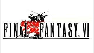 Let's Play - Final Fantasy VI - Ep.08 - A Brief Hiatus