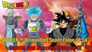 Dragonball Super Folge 51 - 54 Namen und Beschreibungen - Zamasu ist Black Goku ?