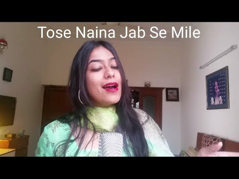 Tose Naina Jab Se Mile - Female Cover | Arijit Singh | Mickey Virus