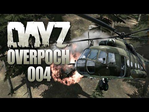 DAYZ OVERPOCH #004 - Ultrakrass: Heli-Action vom Feinsten [HD+]   Let's Play DayZ Overpoch