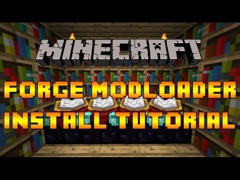 Minecraft: Forge Modloader Installation Tutorial. [1.4.7, PC, OUTDATED]