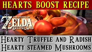 Zelda Breath of the Wild, cooking recipes. Hearty Truffle and Radish = Hearty steamed Mushrooms BOTW