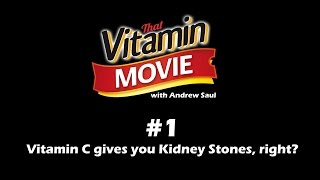 Vitamin Shorts #1 -  Kidney Stones