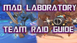 MAD LABORATORY TEAM RAID GUIDE - Crusaders of Light