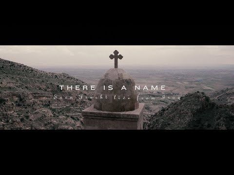 There Is A Name (Music Video) - Sean Feucht | Live from Iraq