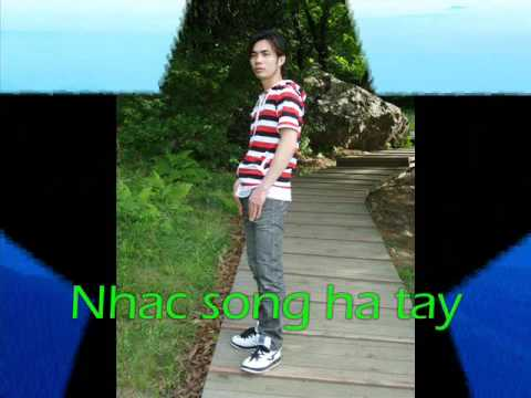 nhac song ha tay8p2 Music Videos