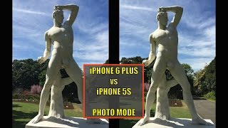 iPhone 6 Plus Vs iPhone 5s - SHOOT-OUT  - Photo mode