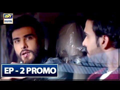Koi Chand Rakh Ep 2 (Promo) - ARY Digital Drama