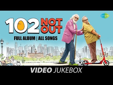 102 Not Out | All Song | Video Jukebox