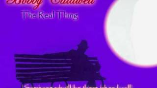 """Bobby Caldwell - """"The real thing"""""""