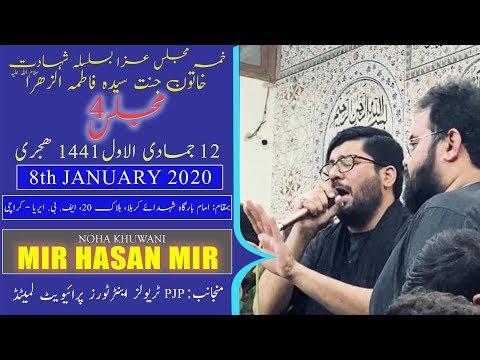 Ayyam-e-Fatima Noha   Mir Hasan Mir   12th Jamadi Awal 1441/2020 - Ancholi  - Karachi