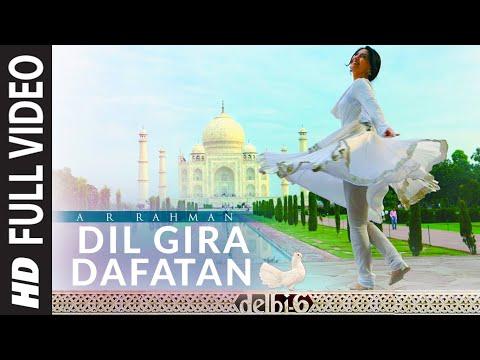 Dil Gira Dafatan Full Song - Delhi 6