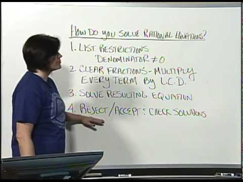 Math 0097 & 0099 Tutorial 60 - How do you solve rational equations? Part 1 of 3