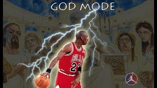 MICHAEL JORDAN GOD MODE