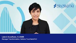 Lalani Aluwihare, CLSSBB - Manager Transformation, Nations Trust Bank PLC