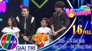 THVL | Thứ 5 vui nhộn – Tập 16 FULL: Ca sĩ Tino – Bé Mai Linh, Ca sĩ Tùng Maru – Bé Hoàng Bách