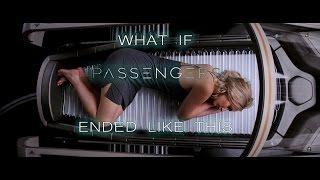 Passengers - Alternate Ending