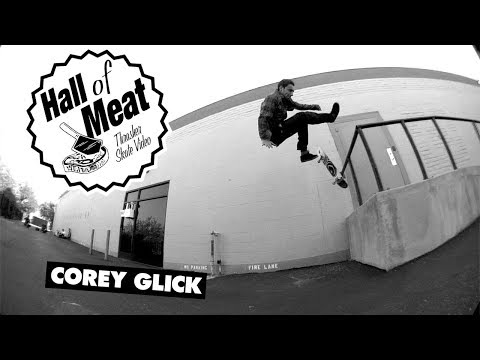 Hall Of Meat: Corey Glick