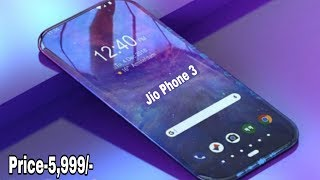 Jio Phone 3 5G CONFIRM - 6GB Ram a 128GB, Price, features, Specs & Launch Date Get a Website