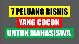 download lagu 7 Peluang Bisnis Yang Cocok Untuk Mahasiswa gratis
