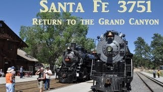 Santa Fe 3751 - Return to the Grand Canyon