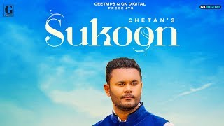 Sukoon : Chetan (Official Song) Latest Punjabi Songs | Geet MP3