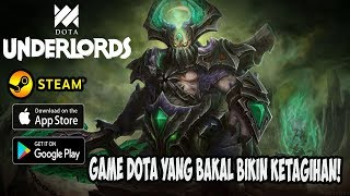 DOTA Masuk Mobile! Crossplay PC & Mobile! DOTA Underlords (Android/iOS/PC)