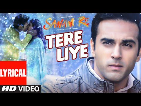 TERE LIYE Lyrical Video Song | SANAM RE | Pulkit Samrat, Yami Gautam | Divya Khosla Kumar | T-Series