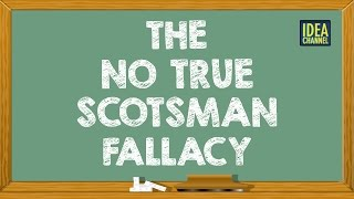 "The ""No True Scotsman"" Fallacy 
