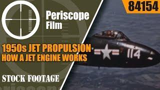 1950s JET PROPULSION HOW A JET ENGINE WORKS EDUCATIONAL FILM MCDONNELL F2H-2 BANSHEE 84154