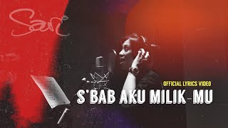 Sari Simorangkir - S'bab Aku Milik-Mu (Official Lyric Video)