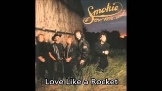 Watch Smokie Love Like A Rocket video