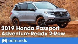 2019 Honda Passport   Balancing Comfort and Off-Road Capability   First Drive Review